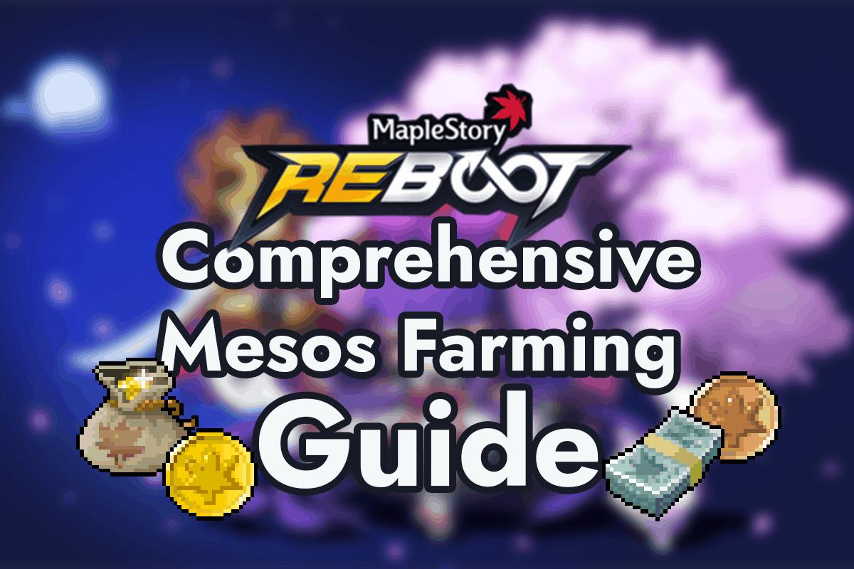 Maplestory Reboot Comprehensive Meso Farming Guide 2020 The Digital Crowns