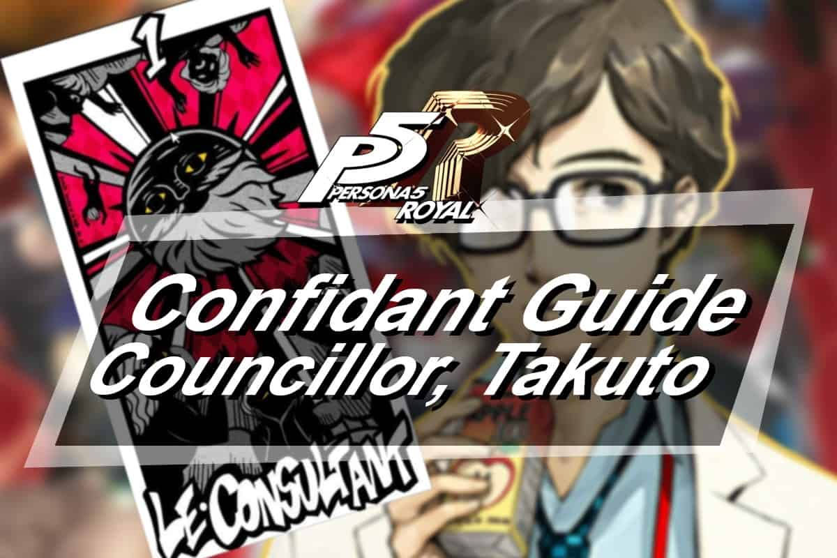 Persona 5 Royal Confidant Guide Councillor Takuto Maruki The Digital Crowns